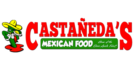 Castanedas Mexican Food Delivery In Riverside Ca Restaurant Menu
