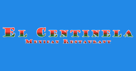 El Centinela Mexican Restaurant Delivery In League City