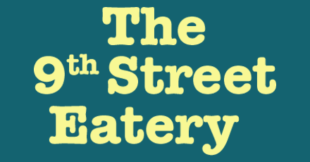 The 9th Street Eatery Delivery in Riverside - Delivery Menu